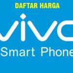 Daftar Harga Hp Vivo dan Spesifikasi Lengkap 2017