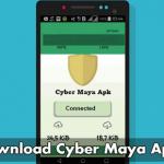 Download Cyber Maya Pro Apk untuk Internet Gratis Sesukamu