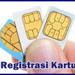 Cara Registrasi Ulang Kartu Sim Card Semua Operator Sebelum Terblokir