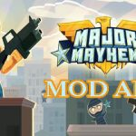 Download Major Mayhem 2 Mod Apk Unlimited Diamonds dan Money Tanpa Root