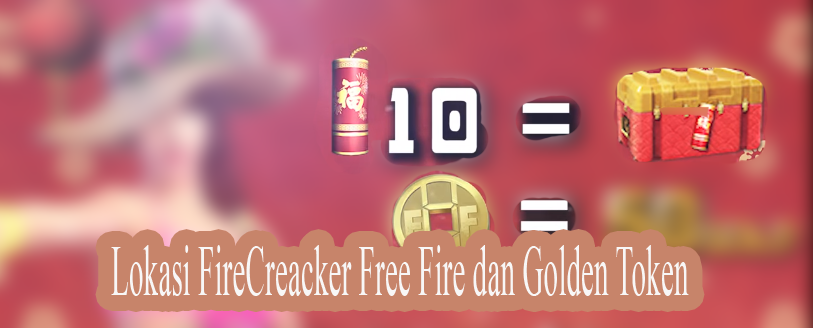 golden token dan firecracked free fire