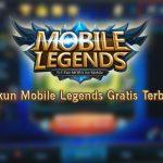 Akun Mobile Legends Gratis Terbaru dan Begini Cara Mendapatkannya