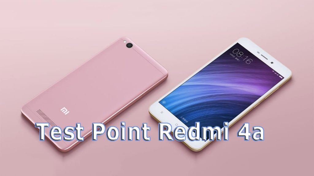 Test Point Redmi 4a