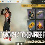 Event Trophy Token Free Fire Terbaru dan Cara Mendapatkan Hadiahnya