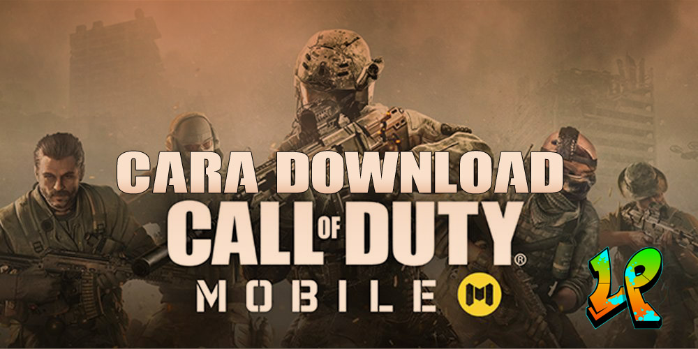 Cara Download Call Of Duty Mobile Dan Cara Memainkannya