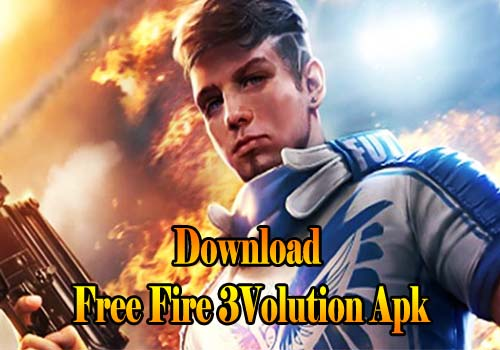 Download Free Fire 3Volution Apk